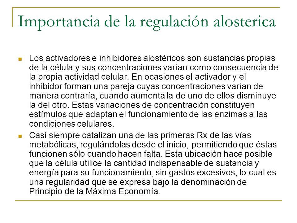 Importancia de la regulación alosterica