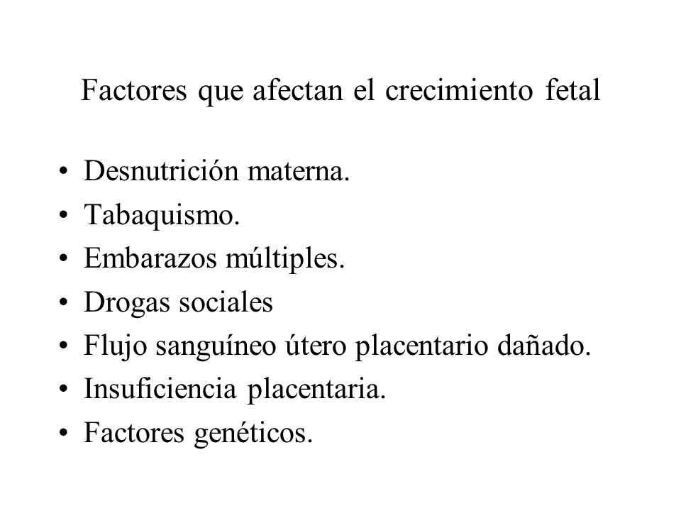 Factores que afectan el crecimiento fetal