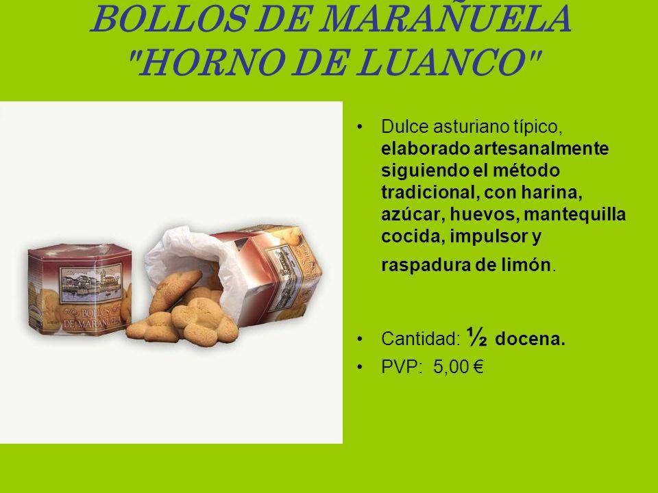 BOLLOS DE MARAÑUELA HORNO DE LUANCO