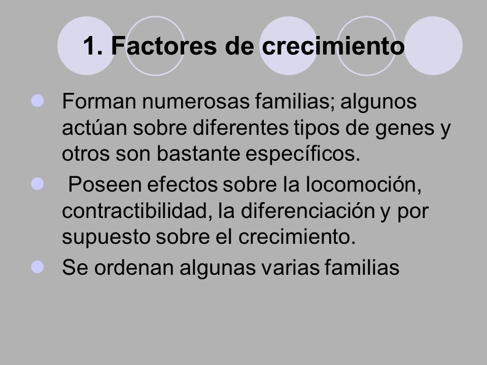 1. Factores de crecimiento