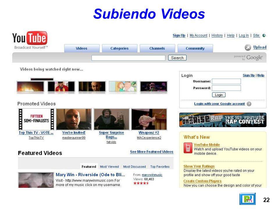 Subiendo Videos 22
