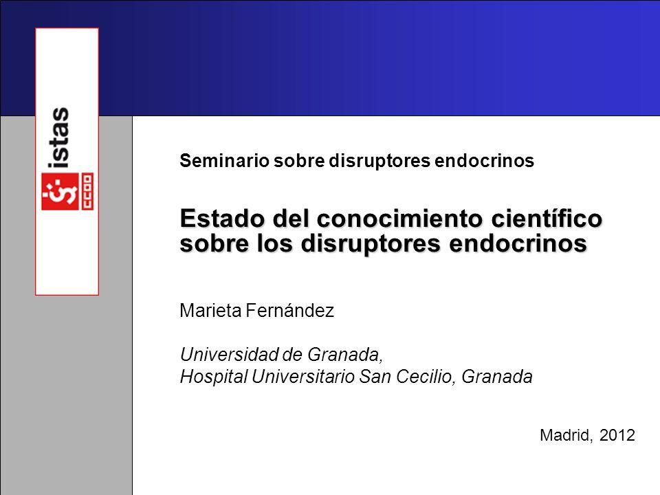 Estado del conocimiento científico sobre los disruptores endocrinos