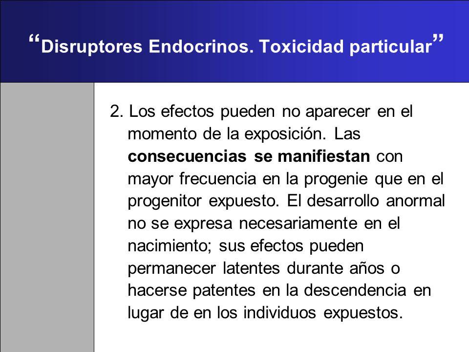 Disruptores Endocrinos. Toxicidad particular