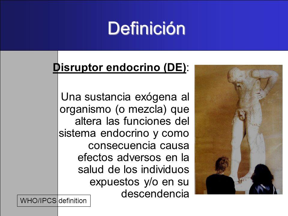 Definición Disruptor endocrino (DE):