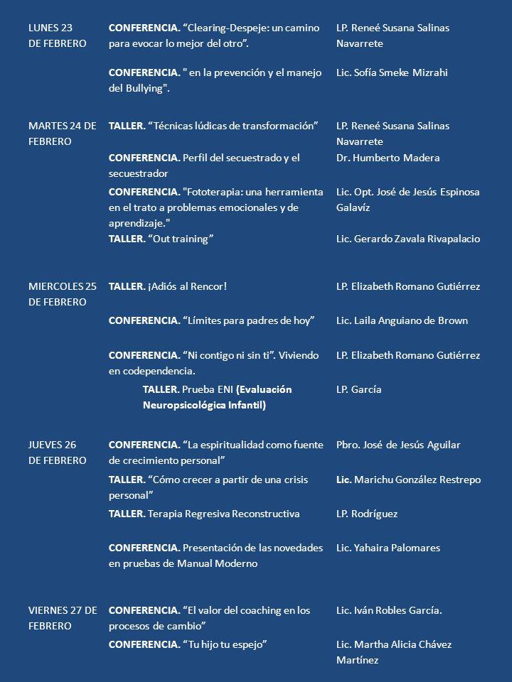 LUNES 23 DE FEBRERO. CONFERENCIA. Clearing-Despeje: un camino para evocar lo mejor del otro . LP. Reneé Susana Salinas Navarrete.