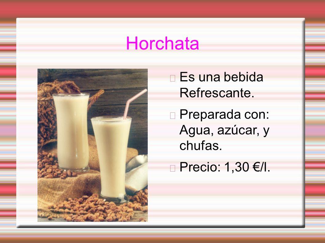 Horchata Es una bebida Refrescante.