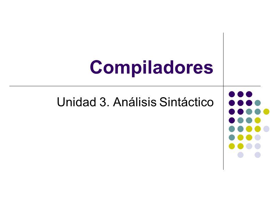 Unidad 3. Análisis Sintáctico