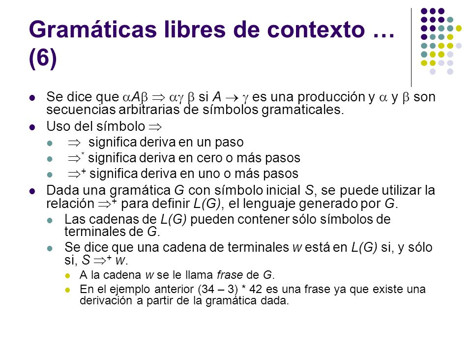 Gramáticas libres de contexto … (6)