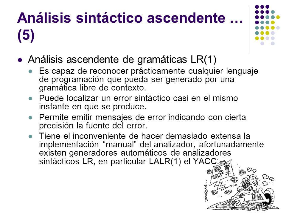 Análisis sintáctico ascendente … (5)