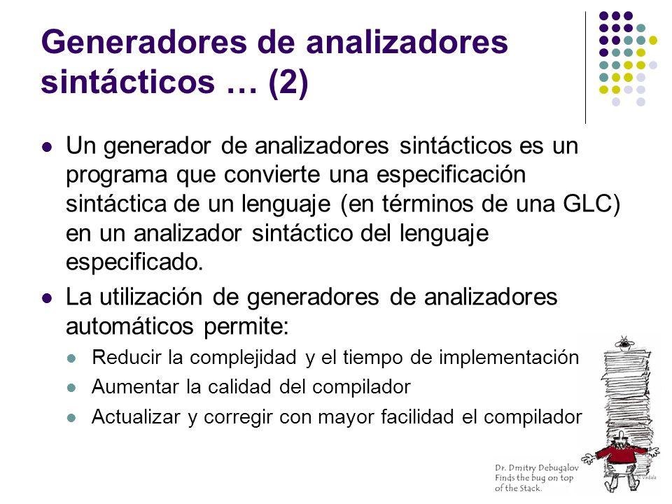 Generadores de analizadores sintácticos … (2)