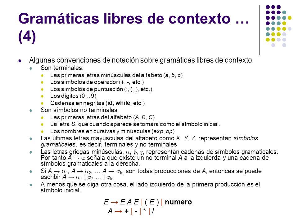 Gramáticas libres de contexto … (4)