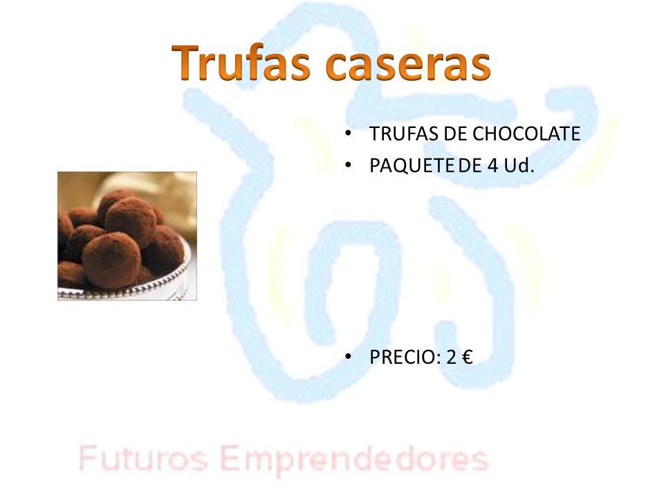 Trufas caseras TRUFAS DE CHOCOLATE PAQUETE DE 4 Ud. PRECIO: 2 €