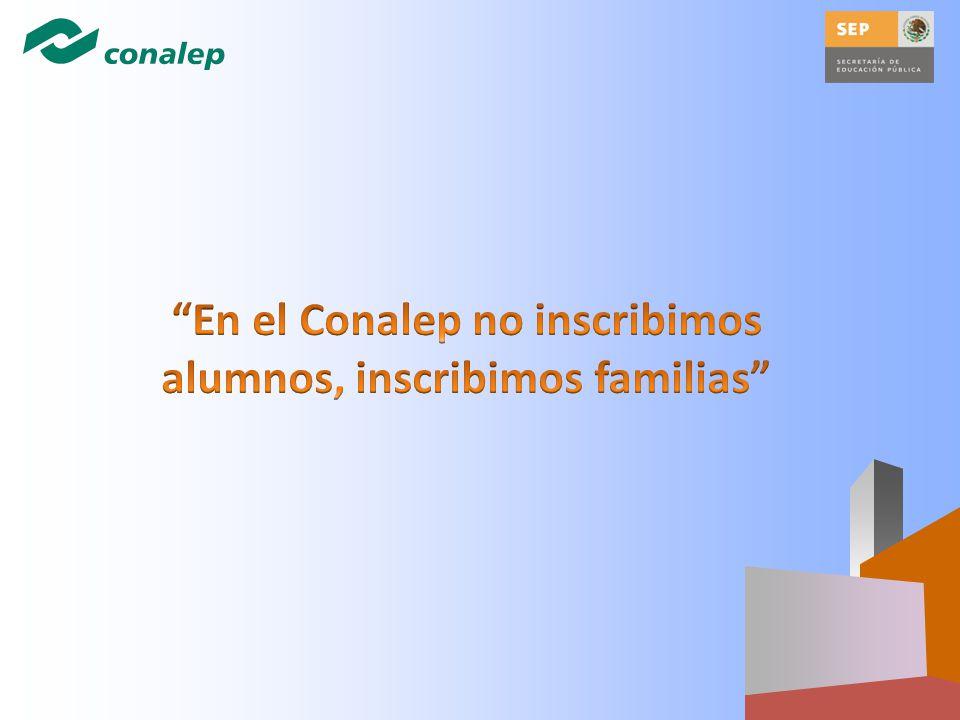 En el Conalep no inscribimos alumnos, inscribimos familias