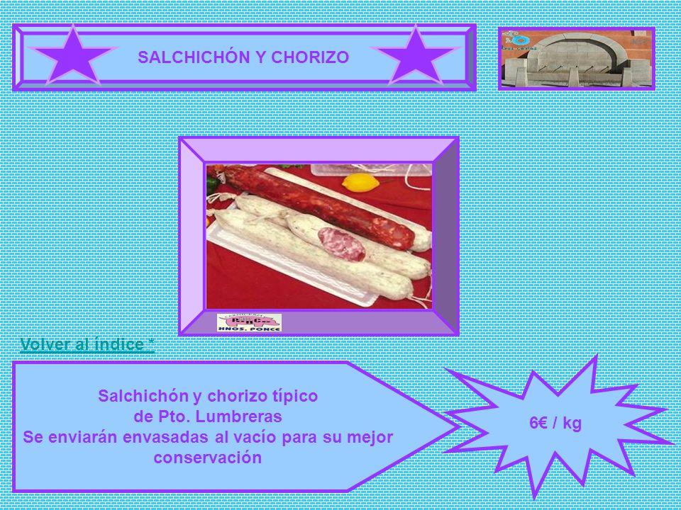 Salchichón y chorizo típico de Pto. Lumbreras