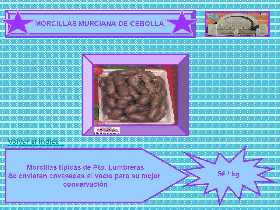 MORCILLAS MURCIANA DE CEBOLLA