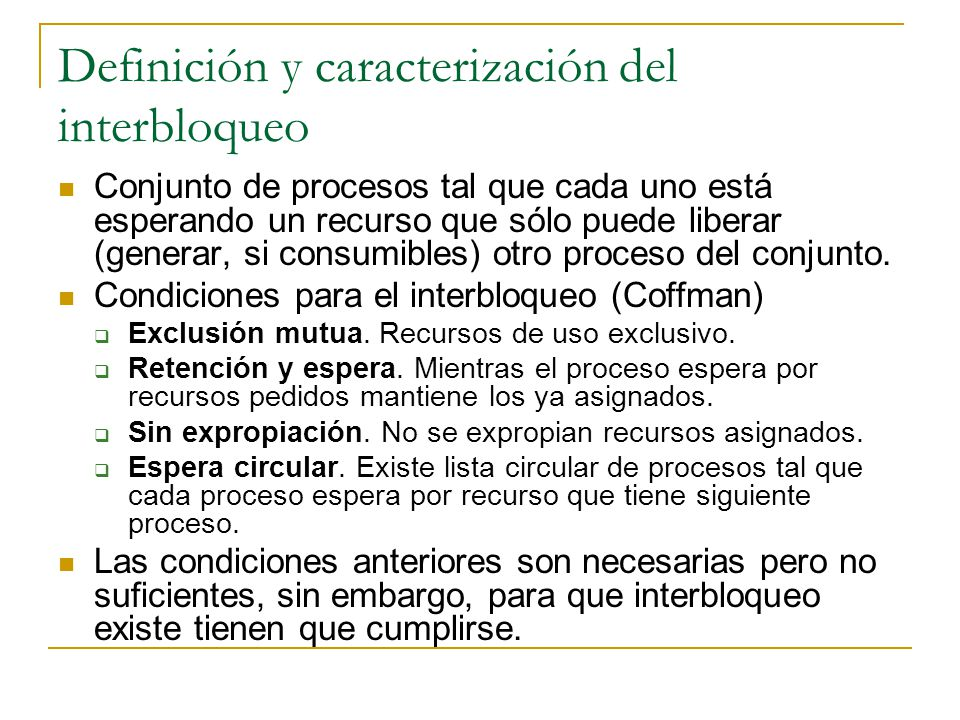 Definición y caracterización del interbloqueo