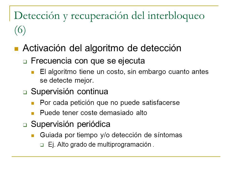 Detección y recuperación del interbloqueo (6)