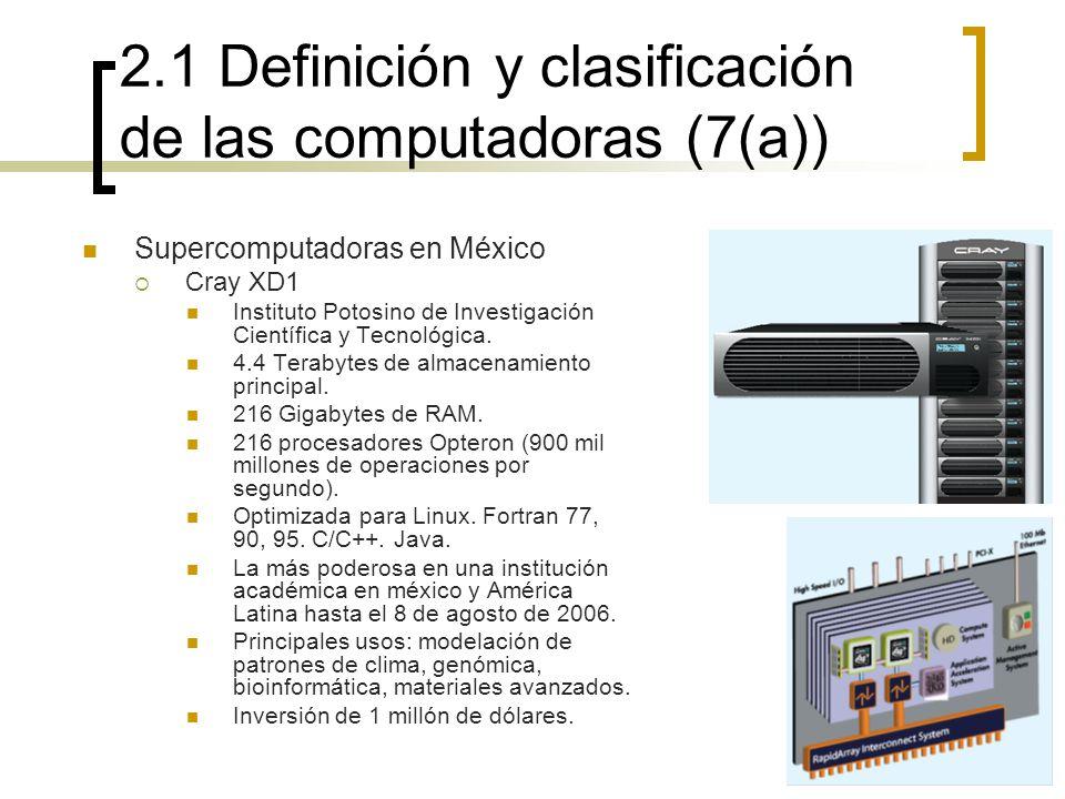 2.1 Definición y clasificación de las computadoras (7(a))