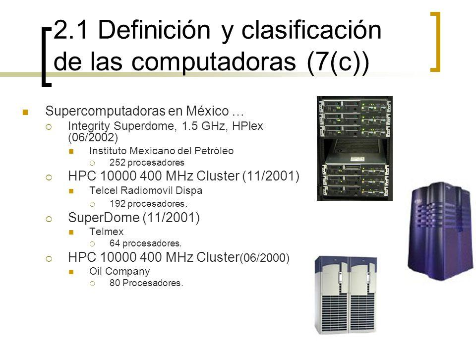 2.1 Definición y clasificación de las computadoras (7(c))
