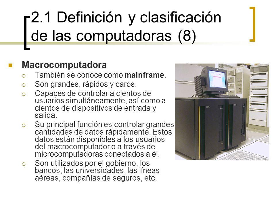 2.1 Definición y clasificación de las computadoras (8)