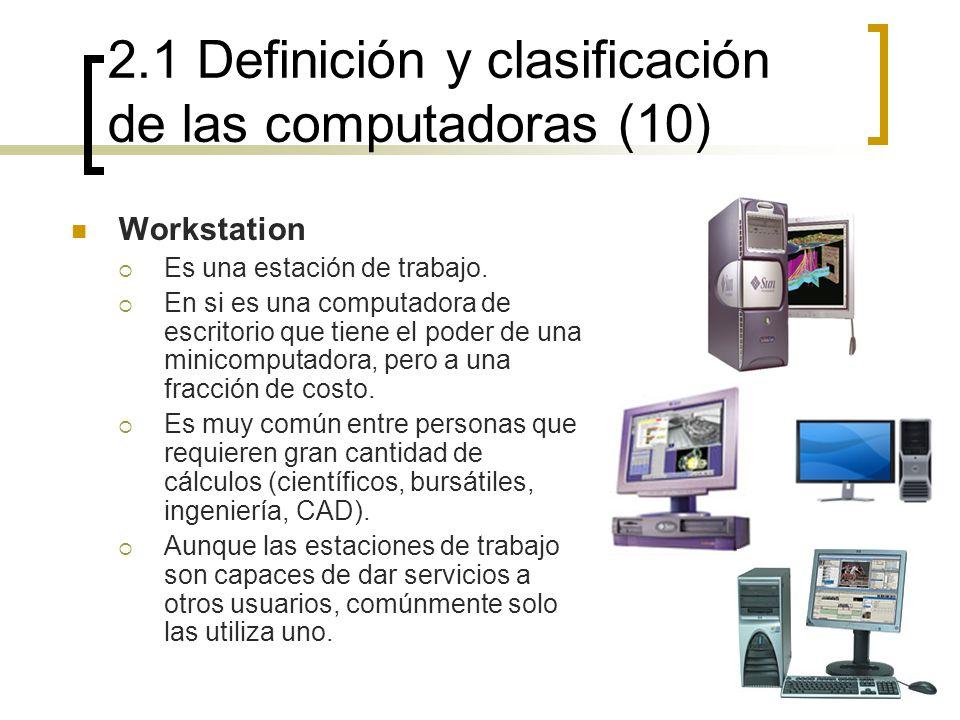 2.1 Definición y clasificación de las computadoras (10)