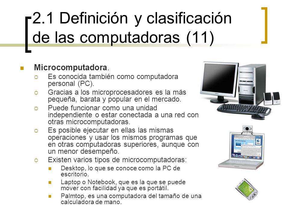 2.1 Definición y clasificación de las computadoras (11)