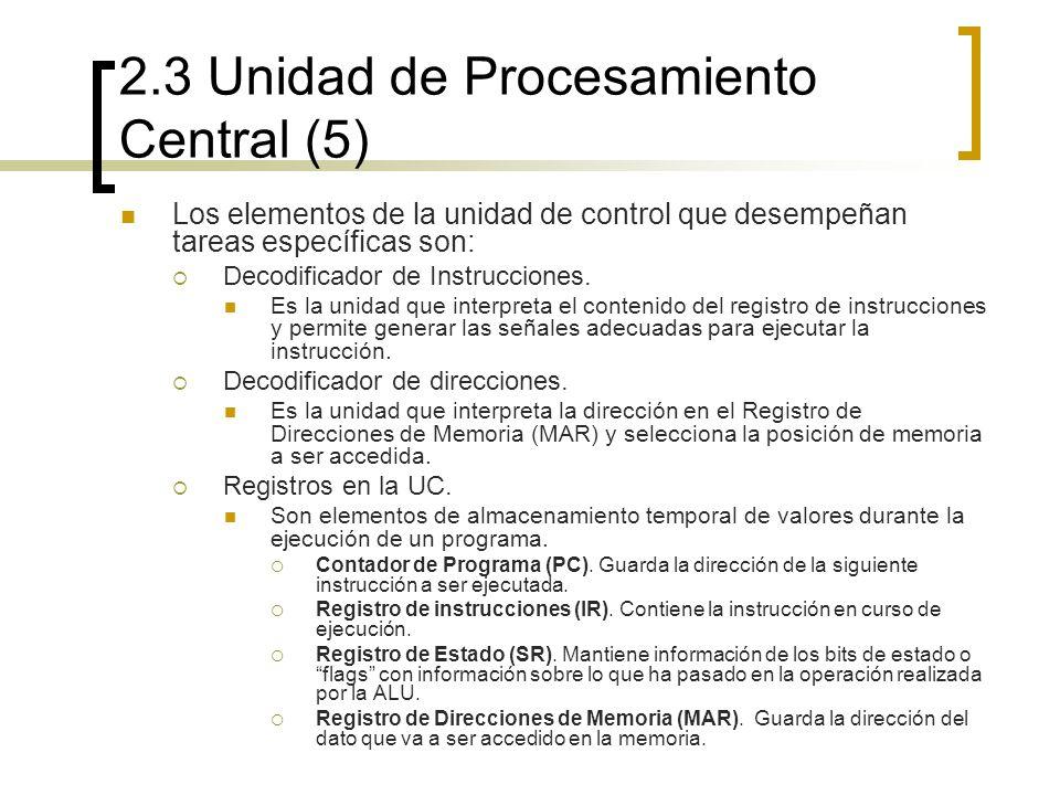 2.3 Unidad de Procesamiento Central (5)