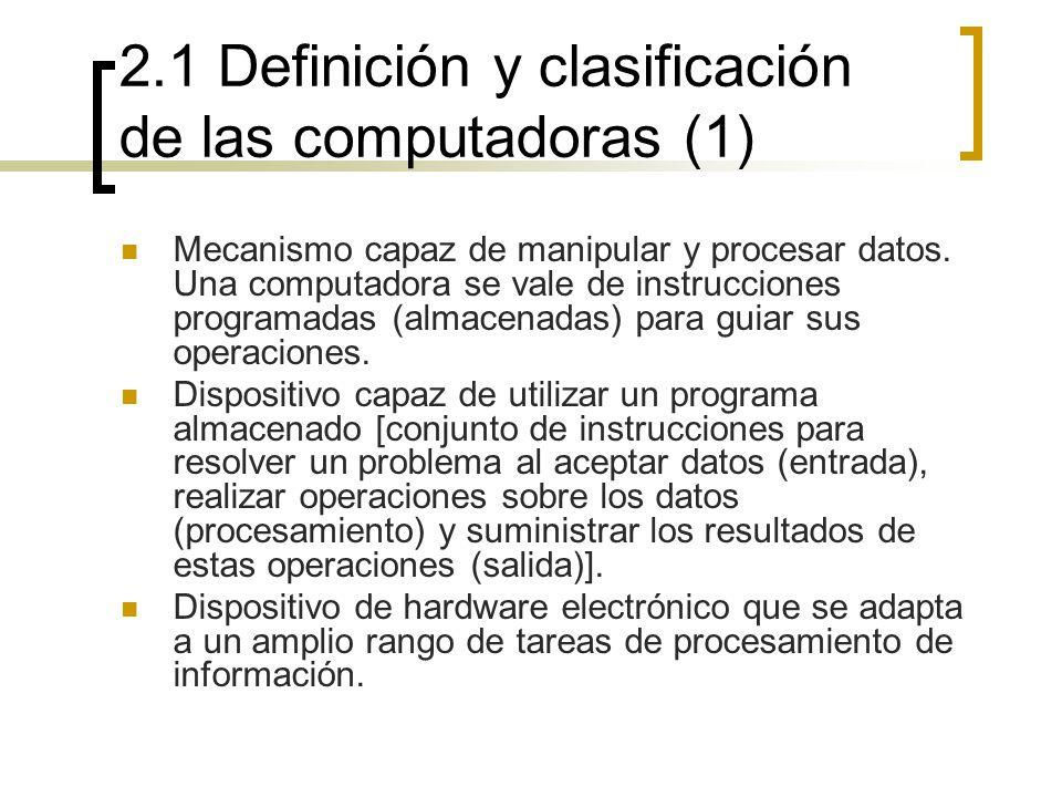 2.1 Definición y clasificación de las computadoras (1)