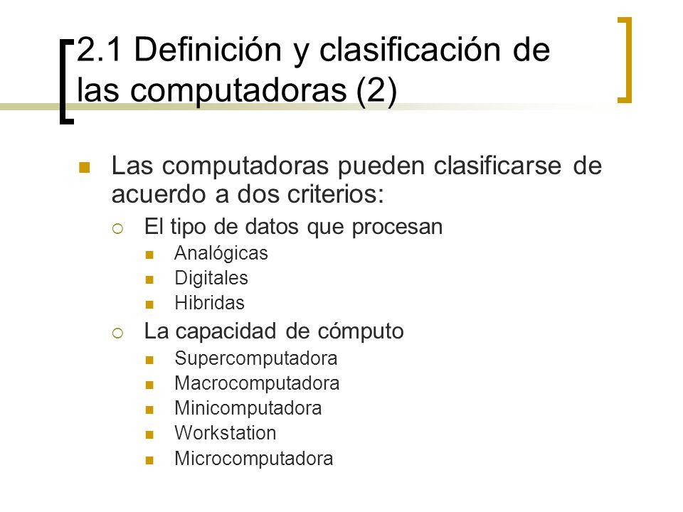 2.1 Definición y clasificación de las computadoras (2)