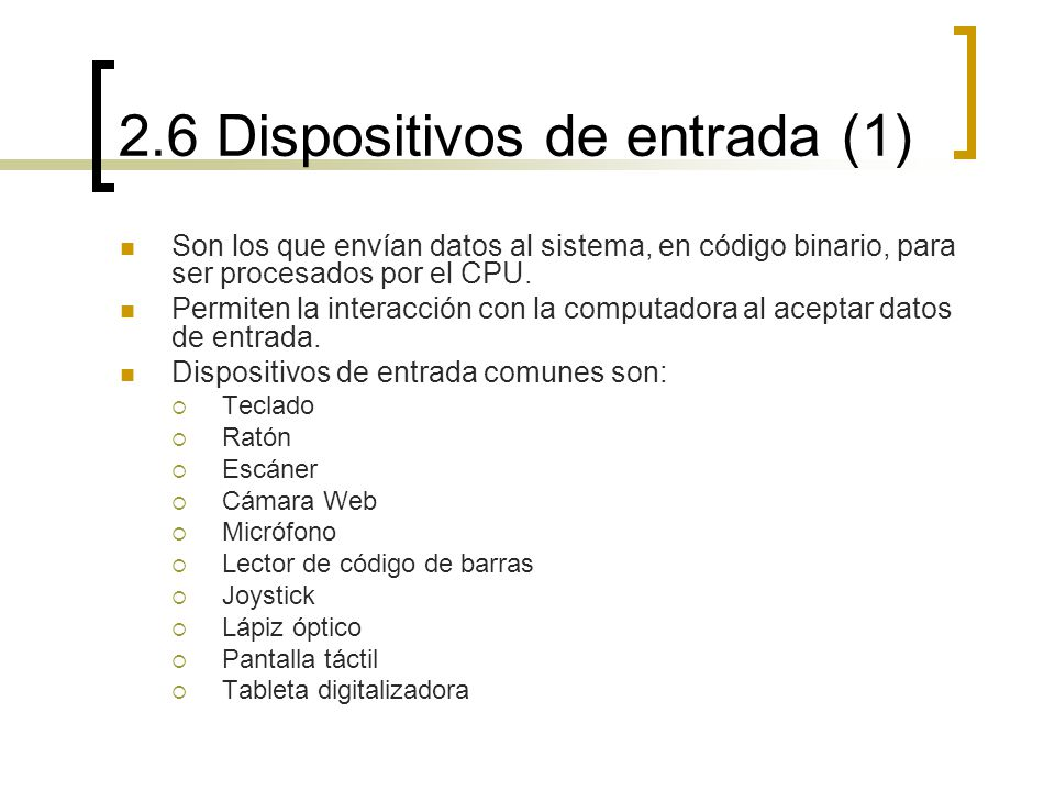 2.6 Dispositivos de entrada (1)