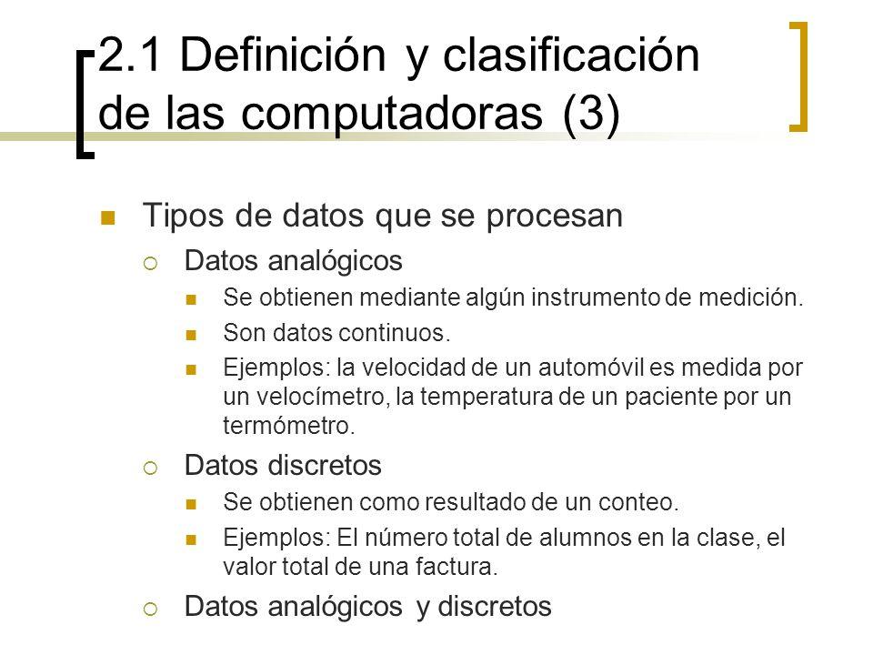 2.1 Definición y clasificación de las computadoras (3)