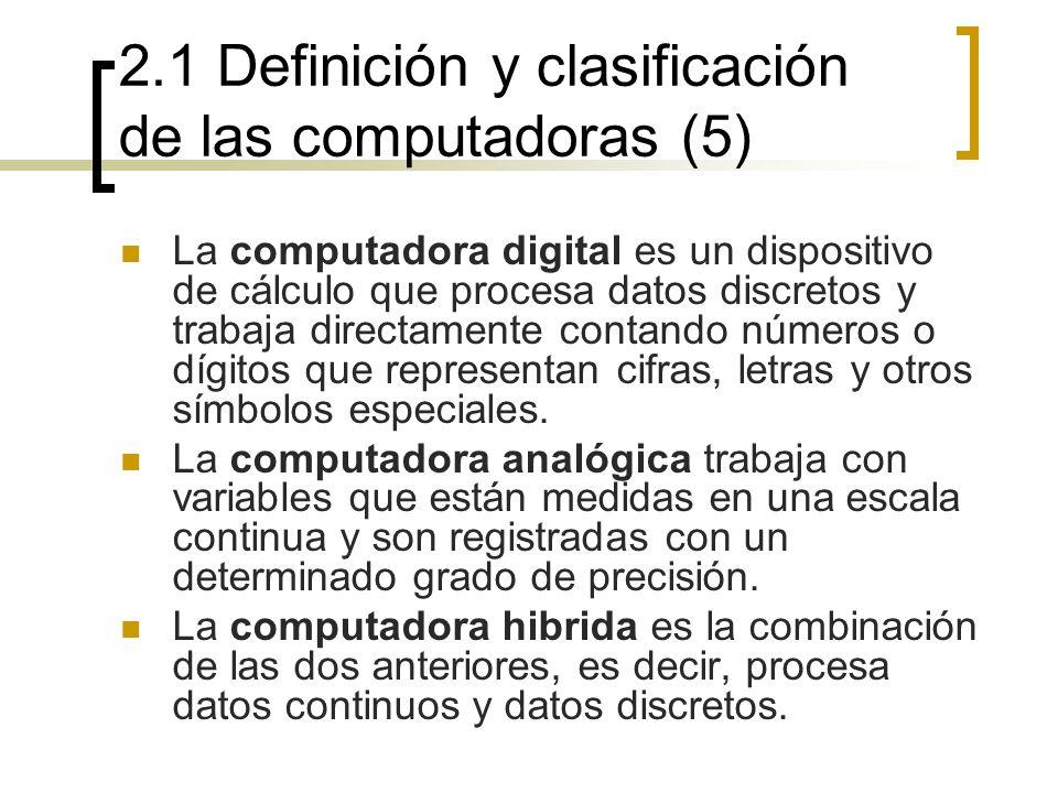 2.1 Definición y clasificación de las computadoras (5)