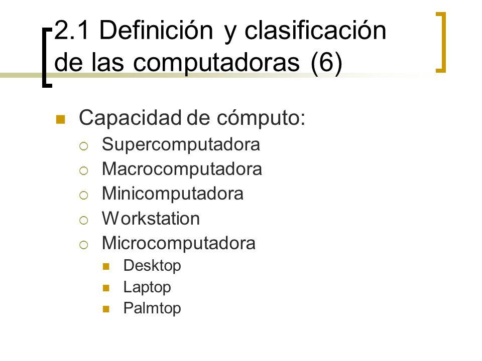 2.1 Definición y clasificación de las computadoras (6)