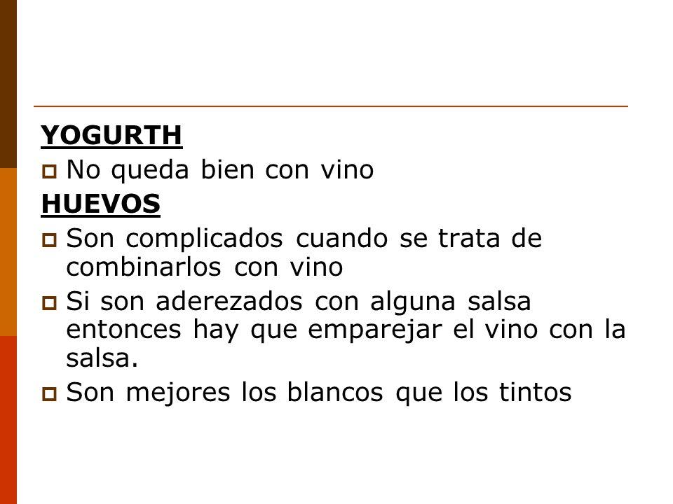 YOGURTH No queda bien con vino. HUEVOS. Son complicados cuando se trata de combinarlos con vino.