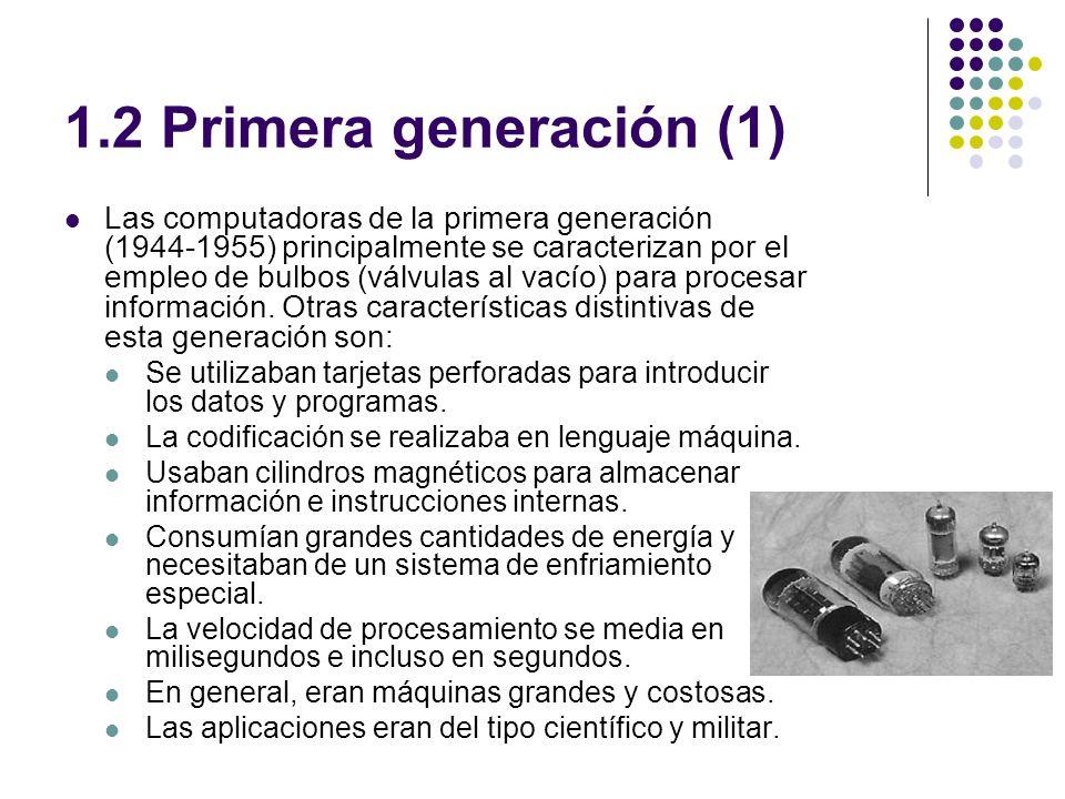 1.2 Primera generación (1)