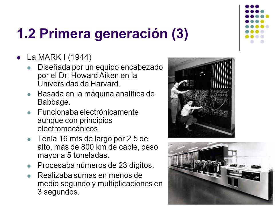 1.2 Primera generación (3) La MARK I (1944)