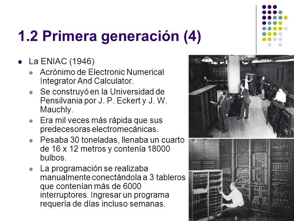 1.2 Primera generación (4) La ENIAC (1946)