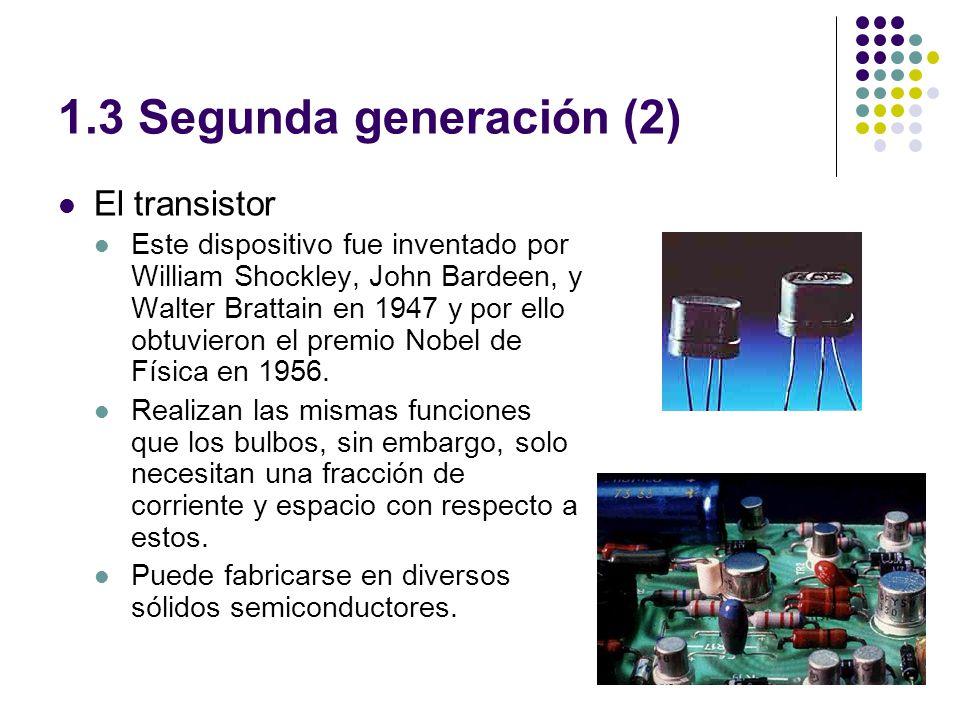 1.3 Segunda generación (2) El transistor