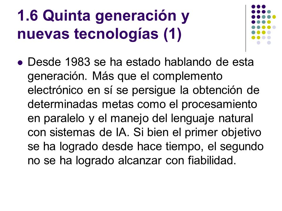 1.6 Quinta generación y nuevas tecnologías (1)