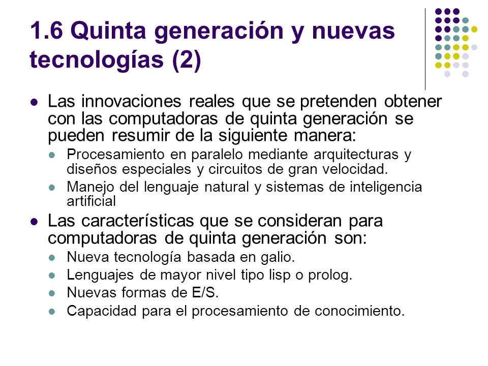 1.6 Quinta generación y nuevas tecnologías (2)