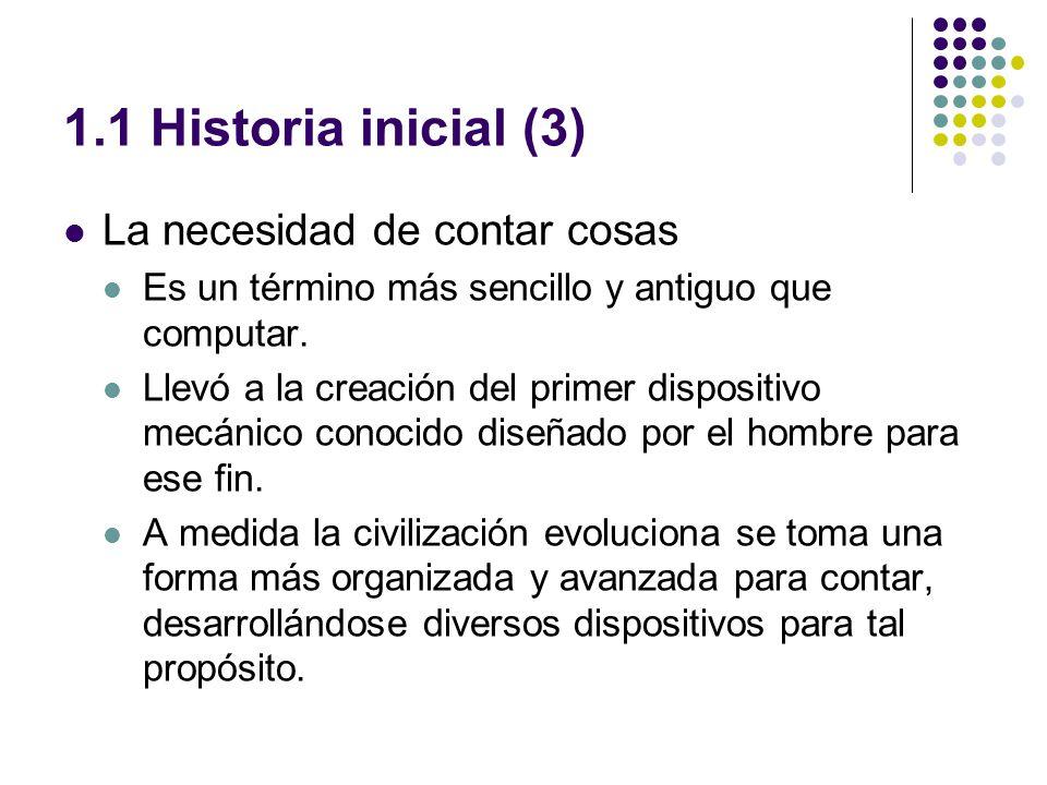 1.1 Historia inicial (3) La necesidad de contar cosas