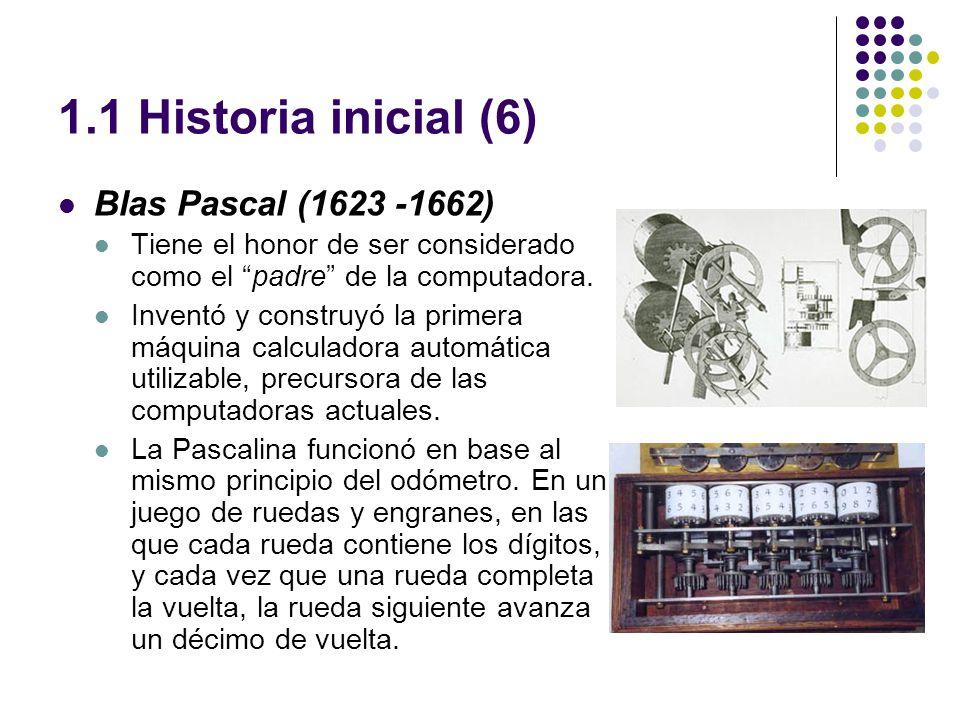 1.1 Historia inicial (6) Blas Pascal (1623 -1662)