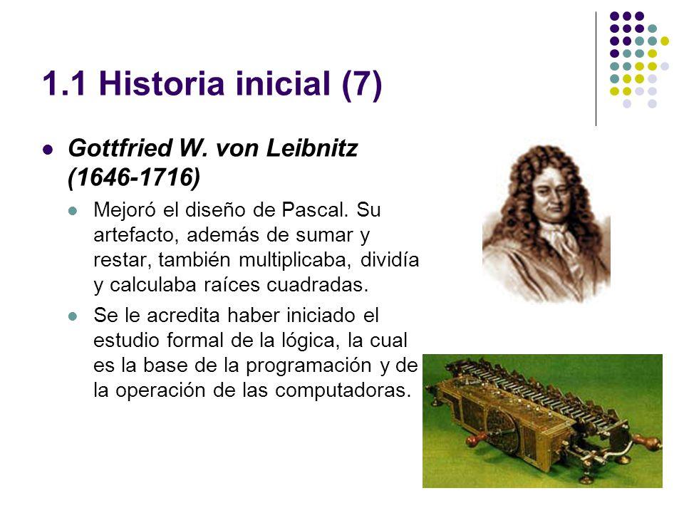 1.1 Historia inicial (7) Gottfried W. von Leibnitz (1646-1716)