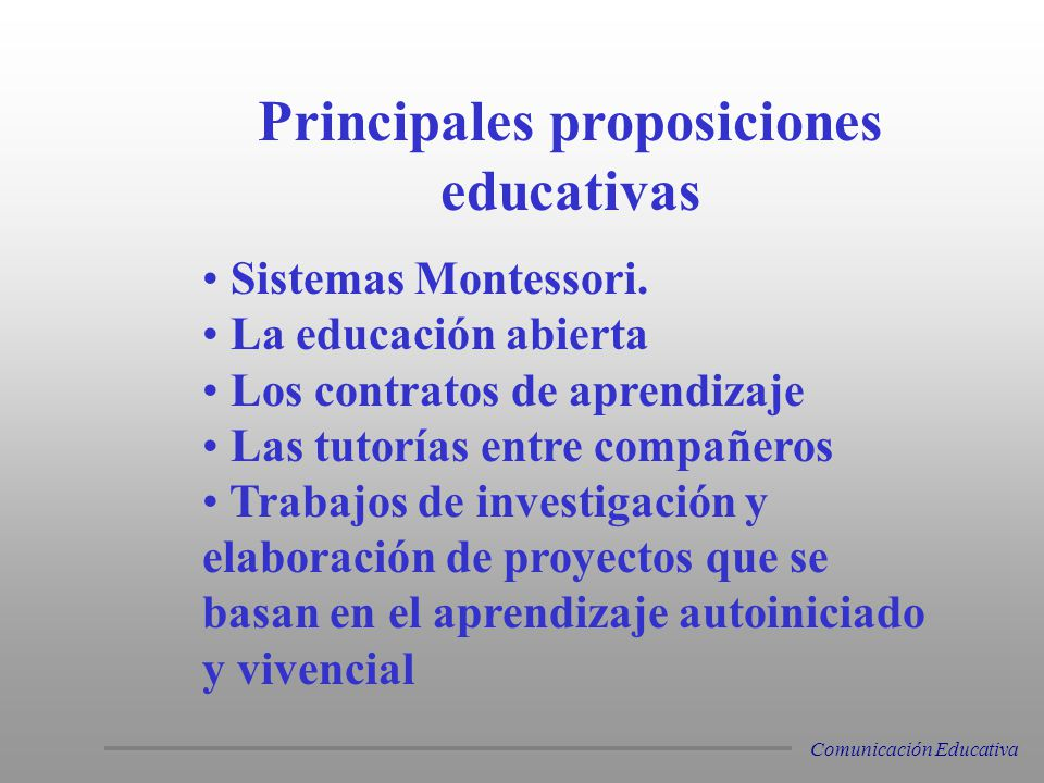 Principales proposiciones educativas