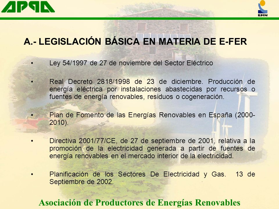 A.- LEGISLACIÓN BÁSICA EN MATERIA DE E-FER