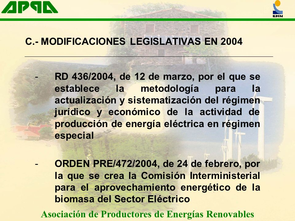 C.- MODIFICACIONES LEGISLATIVAS EN 2004