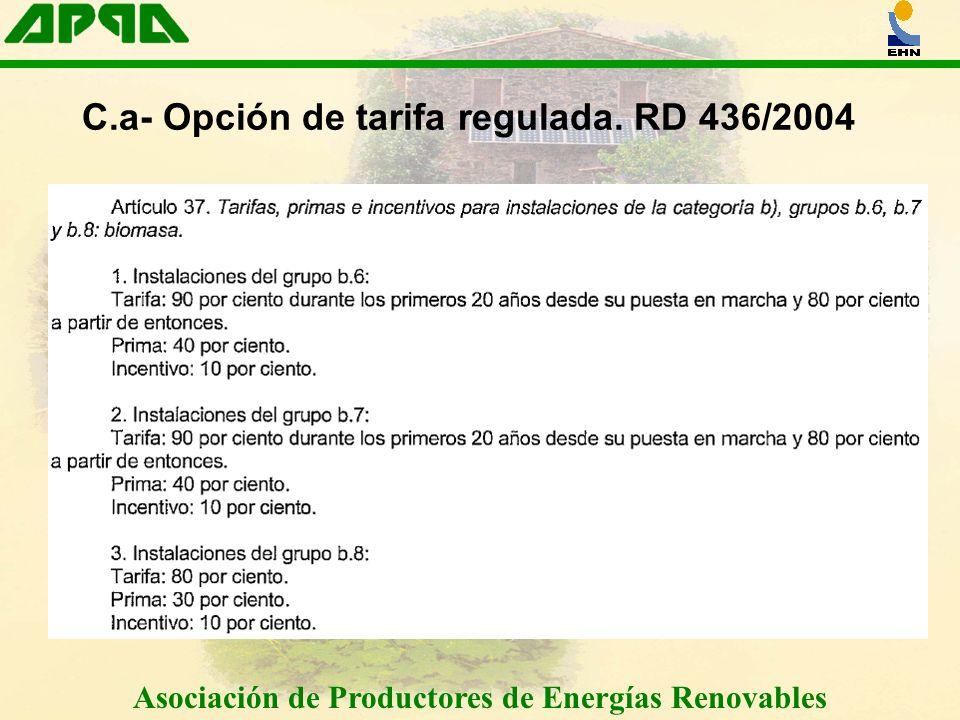 C.a- Opción de tarifa regulada. RD 436/2004