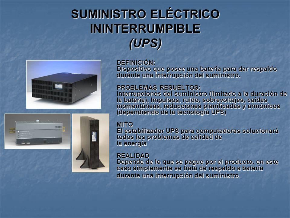SUMINISTRO ELÉCTRICO ININTERRUMPIBLE (UPS)