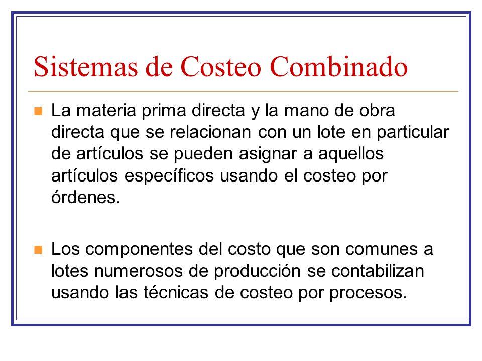 Sistemas de Costeo Combinado