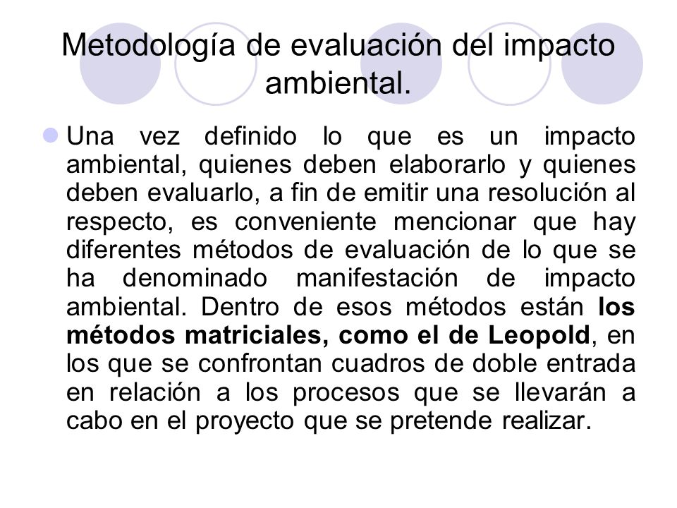 Metodología de evaluación del impacto ambiental.